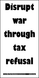 Disrupt war through tax refusal