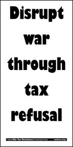 Disrupt war through tax refusal